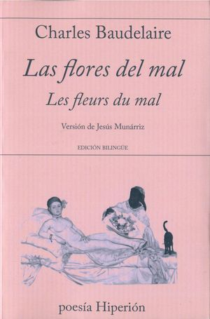 LAS FLORES DEL MAL / LES FLEURS DU MAL (BILINGUE)