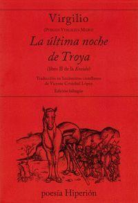 LA ULTIMA NOCHE DE TROYA