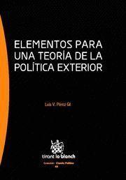 ELEMENTOS PARA UNA TEORÍA DE LA POLÍTICA EXTERIOR