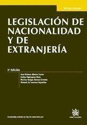 LEGISLACIÓN DE NACIONALIDAD Y EXTRANJERÍA 3ª EDICIÓN 2012
