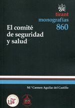 EL COMITÉ DE SEGURIDAD Y SALUD