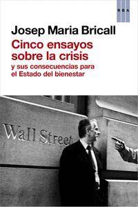 CINCO ENSAYOS SOBRE LA CRISIS