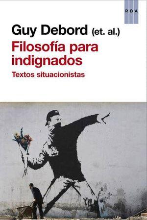 FILOSOFÍA PARA INDIGNADOS