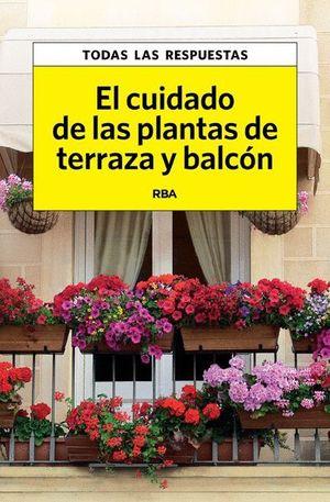 EL CUIDADO DE LAS PLANTAS DE TERRAZA Y BALCÓN