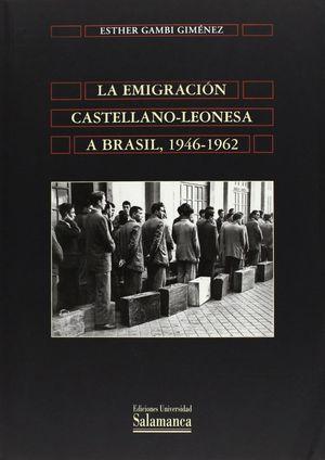 LA EMIGRACIÓN CASTELLANO-LEONESA A BRASIL, 1946-1962