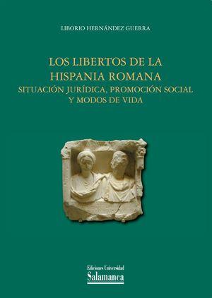 LOS LIBERTOS DE LA HISPANIA ROMANA