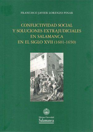 CONFLICTIVIDAD SOCIAL Y SOLUCIONES EXTRAJUDICIALES EM SALAMANCA EN EL SIGLO XVII