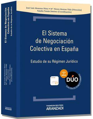 EL SISTEMA DE NEGOCIACIÓN COLECTIVA EN ESPAÑA (PAPEL + E-BOOK)