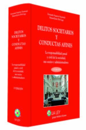 DELITOS SOCIETARIOS Y CONDUCTAS AFINES (T) 3ªEDICION