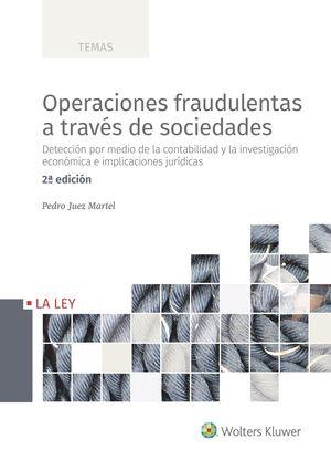 OPERACIONES FRAUDULENTAS A TRAVÉS DE SOCIEDADES (2.ª EDICIÓN)