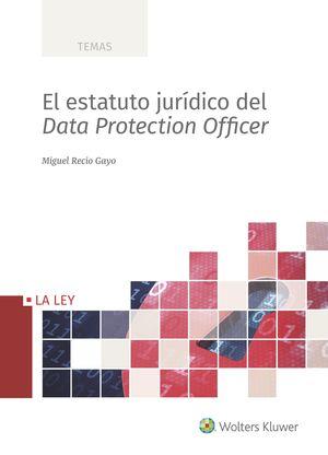 EL ESTATUTO JURIDICO DEL DATA PROTECTION OFFICER