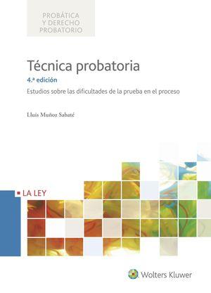 TÉCNICA PROBATORIA 4ª EDICIÓN