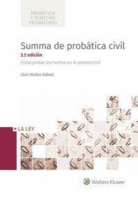 SUMMA DE PROBÁTICA CIVIL (3ª EDICIÓN)