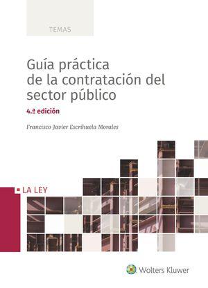 GUÍA PRÁCTICA DE LA CONTRATACIÓN DEL SECTOR PÚBLICO (4.ª EDICIÓN)