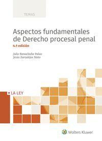ASPECTOS FUNDAMENTALES DE DERECHO PROCESAL PENAL (4.ª EDICIÓN)