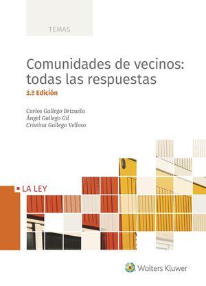 COMUNIDADES DE VECINOS: TODAS LAS RESPUESTAS (3.ª EDICIÓN)
