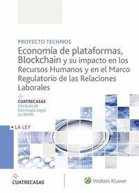 PROYECTO TECHNOS ECONOMIA DE PLATAFORMAS BLOCKCHAIN SU IMPACTO