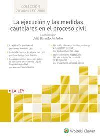 LA EJECUCIÓN Y LAS MEDIDAS CAUTELARES EN EL PROCESO CIVIL (ESTUCHE 5 VOLS.)
