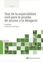 TEST DE LA ESPECIALIDAD CIVIL PARA LA PRUEBA DE ACCESO A LA ABOGACIA