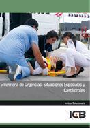 ENFERMERÍA DE URGENCIAS: SITUACIONES ESPECIALES Y CATÁSTROFES