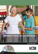 ACTIVIDADES PRÁCTICAS PARA PERSONAS MAYORES
