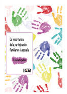 LA IMPORTANCIA DE LA PARTICIPACIÓN FAMILIAR EN LA ESCUELA