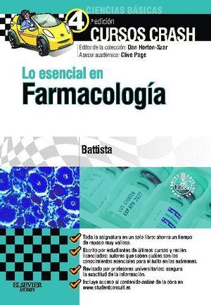 LO ESENCIAL EN FARMACOLOGÍA + STUDENTCONSULT EN ESPAÑOL