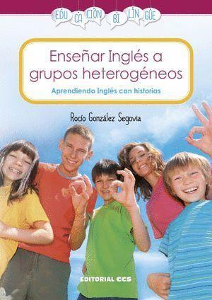 ENSEÑAR INGLES A GRUPOS HETEROGENEOS