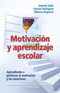 MOTIVACION Y APRENDIZAJE ESCOLAR