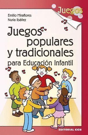 JUEGOS POPULARES Y TRADICIONALES PARA LA EDUCACION INFANTIL