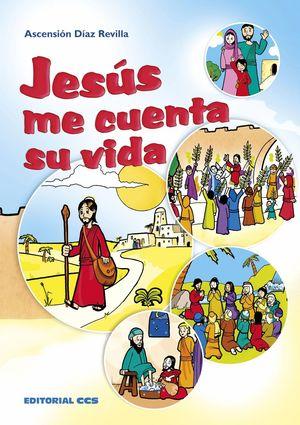 JESÚS ME CUENTA SU VIDA
