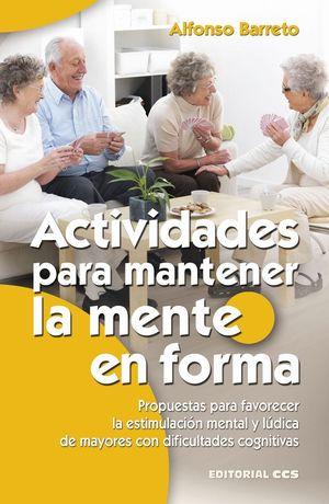 ACTIVIDADES PARA MANTENER LA MENTE EN FORMA