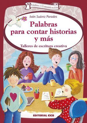 PALABRAS PARA CONTAR HISTORIAS Y MAS