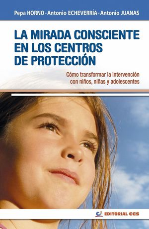 LA MIRADA CONSCIENTE EN LOS CENTROS DE PROTECCIÓN