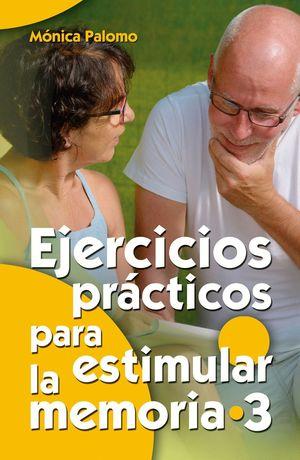 EJERCICIOS PRACTICOS PARA ESTIMULAR LA MEMORIA 3