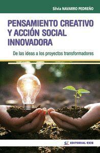 PENSAMIENTO CREATIVO Y ACCIÓN SOCIAL INNOVADORA