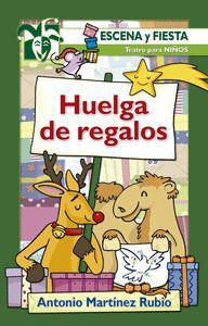 HUELGA DE REGALOS