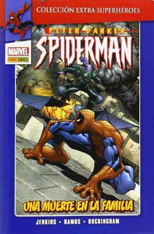 PETER PARKER: SPIDERMAN 3: UNA MUERTE EN LA FAMILIA