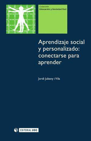 APRENDIZAJE SOCIAL Y PERSONALIZADO: CONECTARSE PARA APRENDER