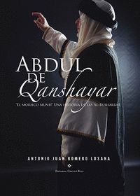 ABDUL DE QANSHAYAR, EL MORISCO MUNFÍ
