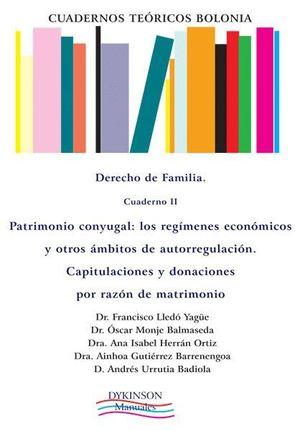 CUADERNOS TEÓRICOS BOLONIA. DERECHO DE FAMILIA. CUADERNO II. PATRIMONIO CONYUGAL