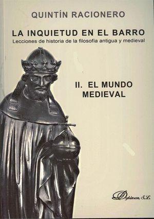 LA INQUIETUD EN EL BARRO. LECCIONES DE HISTORIA DE LA FILOSOFÍA ANTIGUA Y MEDIEV