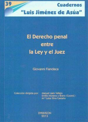 EL DERECHO PENAL ENTRE LA LEY Y EL JUEZ