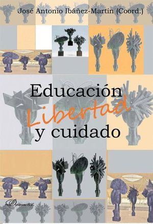 EDUCACIÓN, LIBERTAD Y CUIDADO