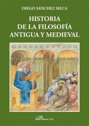 HISTORIA DE LA FILOSOFÍA ANTIGUA Y MEDIEVAL