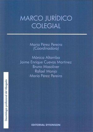 MARCO JURÍDICO COLEGIAL
