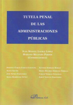 TUTELA PENAL DE LAS ADMINISTRACIONES PÚBLICAS