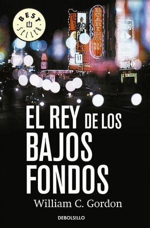 EL REY DE LOS BAJOS FONDOS (REPORTERO SAMUEL HAMILTON 2)