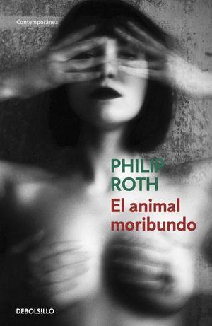 EL ANIMAL MORIBUNDO