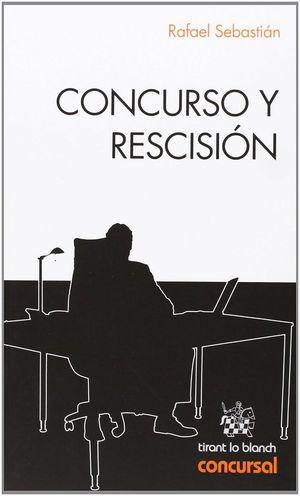CONCURSO Y RESCISION